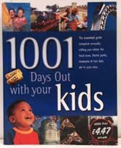 Picture of 1001 Days Out with your Kids