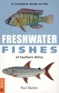 Picture of A complete Guide to the  Freshwater fish of Southern Africa