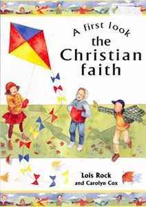 Picture of A First Look - the Christian Faith