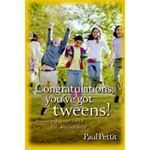 Picture of Congratulations, you've got tweens!