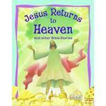 Picture of Jesus Returns to Heaven and other Bible Stories