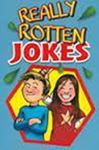 Picture of Really Rotten Jokes
