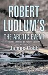Picture of Robert Ludlum's The Arctic Event