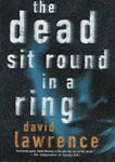 Picture of The Dead Sit Around in a Ring