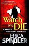 Picture of Watch Me Die