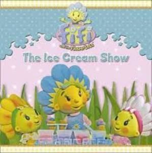 Picture of Fifi and the Flowertots - The Ice Cream Show