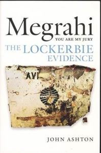 Picture of Megrahi: You are My Jury - The Lockerbie Evidence