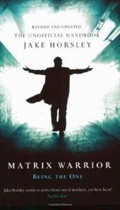 Picture of Matrix Warrior - Being the One