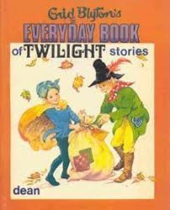 Picture of Enid Blyton's Everyday Book of Twilight Stories