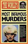 Picture of The World's most Infamous Murders