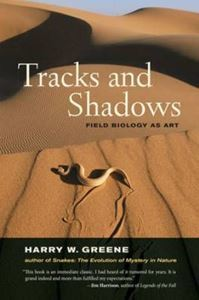 Picture of Tracks and Shadows - Field Biology as Art