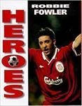 Picture of Heroes: Robbie Fowler