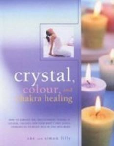 Picture of Crystal, Colour and Chakra Healing