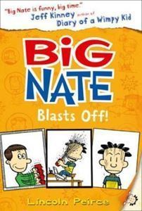 Picture of Big Nate Blasts Off!