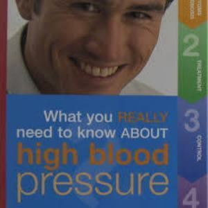 Picture of What you Really Need to Know about High Blood Pressure