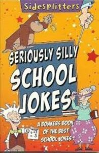 Picture of Seriously Silly School Jokes