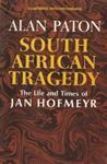Picture of South African Tragedy - The Life and Times of Jan Hofmeyr