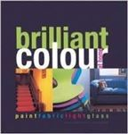 Picture of Brilliant Colour - paint/fabric/glass