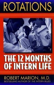 Picture of Rotations - The 12 Months of Intern Life