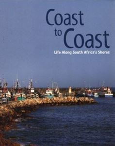Picture of Coast to Coast - Life Along South Africa's Shores