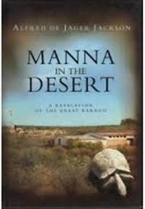 Picture of Manna in the Desert - A Revelation of the Great Karroo