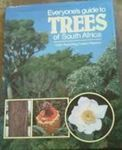 Picture of Everyone's Guide to Trees of South Africa