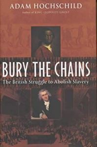 Picture of Bury the Chains - The British Struggle to Abolish Slavery
