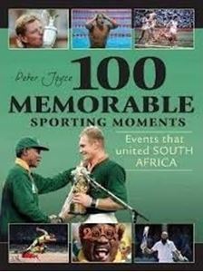 Picture of 100 Memorable Sporting Moments