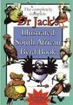 Picture of The Completely Complete Dr Jack's Illustrated South African Byrd Book