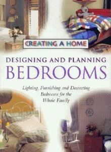 Picture of Creating a Home - Designing and Planning Bedrooms