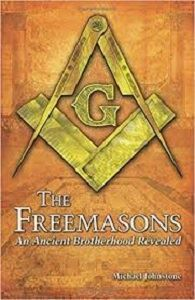 Picture of The Freemasons - An Ancient Brotherhood Revealed