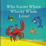 Picture of Who Knows Where Whacky Whale Lives?
