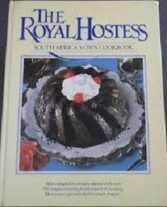Picture of The Royal Hostess - South Africa's Own Cookbook