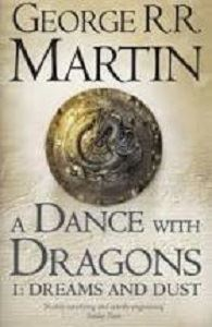 Picture of A Dance with Dragons- 1. Dreams and Dust