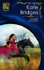 Picture of Mills & Boon-Wanted in Alaska
