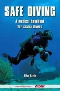 Picture of Safe Diving-A medical handbook for scuba divers