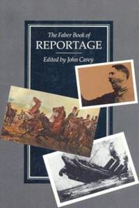 Picture of The Faber Book of Reportage