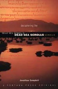 Picture of Deciphering the Dead Sea Scrolls
