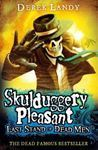 Picture of Skulduggery Pleasant - Last Stand of Dead Men