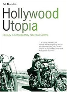 Picture of Hollywood Utopia - Ecology in Contemporary American Cinema