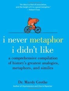 Picture of I Never Metaphor I Didn't Like