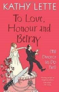 Picture of To Love, Honour and Betray