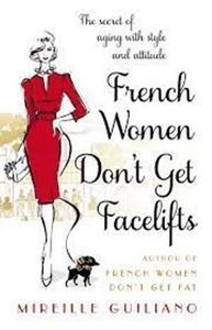 Picture of French Women Don't Get Facelifts