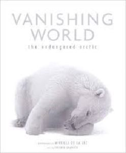 Picture of Vanishing World-The Endangered Artic